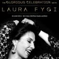 คอนเสิร์ต The Glorious Celebration With Laura Fygi
