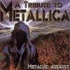A Tribute To Metallica: Metallic Assault