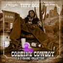 อัลบัม Codeine Cowboy: A 2 Chainz Collective