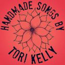 อัลบัม Handmade Songs By Tori Kelly