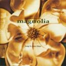 อัลบัม Magnolia (Soundtrack)