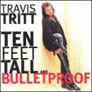 อัลบัม Ten Feet Tall and Bulletproof