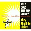 อัลบั้ม Why Does the Sun Shine? (The Sun Is a Mass of Incandescent Gas)
